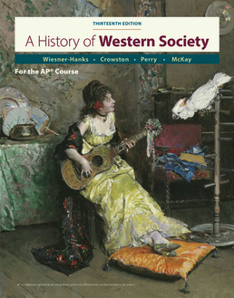 History of Western Society Since 1300 for AP® by John McKay; Clare Crowston; Merry Wiesner-Hanks; Joe Perry - Thirteenth Edition, 2020 from Macmillan Student Store