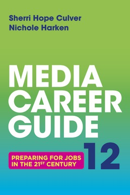 Media Career Guide by Sherri Hope Culver - Twelfth Edition, 2019 from Macmillan Student Store