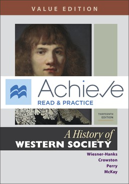 Achieve Read & Practice for A History of Western Society, Value Edition (Twelve Months Access) by Merry E. Wiesner-Hanks; Clare Haru Crowston; Joe Perry; John P. McKay - Thirteenth Edition, 2020 from Macmillan Student Store