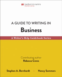 Guide to Writing in Business by Stephen Bernhardt; Nancy Sommers - First Edition, 2020 from Macmillan Student Store