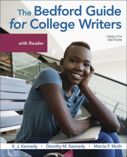 Bedford Guide for College Writers with Reader by X. Kennedy; Dorothy Kennedy; Marcia Muth - Twelfth Edition, 2020 from Macmillan Student Store