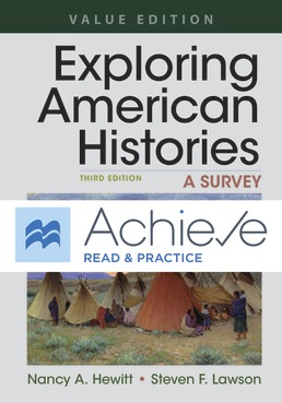 Achieve Read & Practice for Exploring American Histories, Value Edition (Twelve Months Access) by Nancy A. Hewitt; Steven F. Lawson - Third Edition, 2019 from Macmillan Student Store