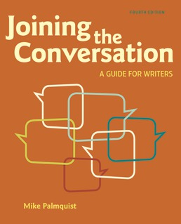 Joining the Conversation by Mike Palmquist; Barbara Wallraff - Fourth Edition, 2020 from Macmillan Student Store