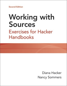 Working with Sources by Diana Hacker; Nancy Sommers - Second Edition, 2021 from Macmillan Student Store