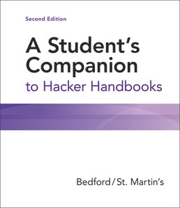 A Student's Companion to Hacker Handbooks by Bedford/St. Martin's - Second Edition, 2021 from Macmillan Student Store