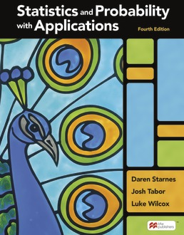 Statistics and Probability with Applications (High School) by Daren Starnes; Josh Tabor; Luke Wilcox - Fourth Edition, 2021 from Macmillan Student Store