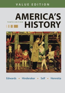 America's History, Value Edition, Combined by Rebecca Edwards; Eric Hinderaker; Robert Self; James Henretta - Tenth Edition, 2021 from Macmillan Student Store