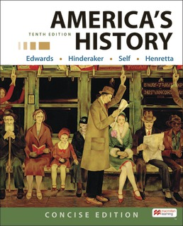 America's History, Concise Edition, Combined by Rebecca Edwards; Eric Hinderaker; Robert Self; James Henretta - Tenth Edition, 2021 from Macmillan Student Store