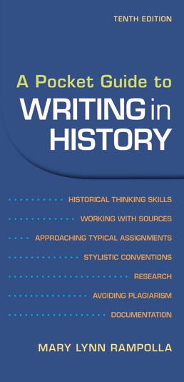 A Pocket Guide to Writing in History by Mary Rampolla - Tenth Edition, 2021 from Macmillan Student Store