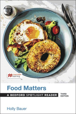 Food Matters by Holly Bauer - Third Edition, 2021 from Macmillan Student Store