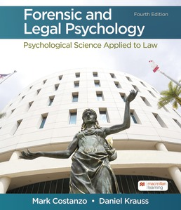 Forensic and Legal Psychology by Mark Costanzo; Daniel Krauss - Fourth Edition, 2021 from Macmillan Student Store