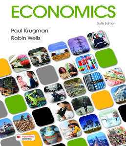 Economics by Paul Krugman; Robin Wells - Sixth Edition, 2021 from Macmillan Student Store