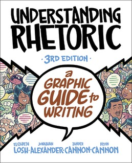 Understanding Rhetoric & Achieve for Readers and Writers (1-Term Online) by Elizabeth Losh; Jonathan Alexander; Kevin Cannon; Zander Cannon - Third Edition, 2021 from Macmillan Student Store