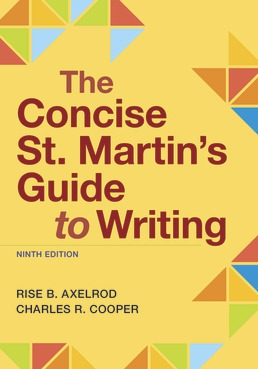 The Concise St. Martin's Guide to Writing by Rise Axelrod; Charles Cooper - Ninth Edition, 2021 from Macmillan Student Store