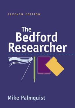 The Bedford Researcher by Mike Palmquist - Seventh Edition, 2021 from Macmillan Student Store