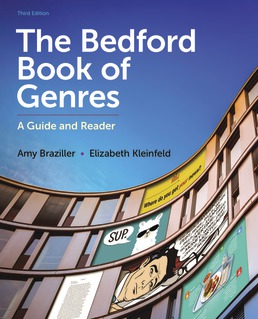 The Bedford Book of Genres by Amy Braziller; Elizabeth Kleinfeld - Third Edition, 2021 from Macmillan Student Store