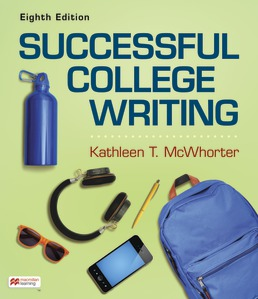 Successful College Writing by Kathleen T. McWhorter - Eighth Edition, 2021 from Macmillan Student Store