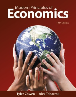Modern Principles of Economics by Tyler Cowen; Alex Tabarrok - Fifth Edition, 2021 from Macmillan Student Store