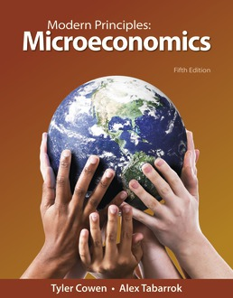 Modern Principles: Microeconomics by Tyler Cowen; Alex Tabarrok - Fifth Edition, 2021 from Macmillan Student Store