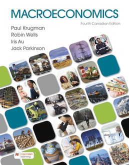 Macroeconomics: Canadian Edition by Paul Krugman; Robin Wells; Iris Au; Jack Parkinson - Fourth Edition, 2021 from Macmillan Student Store