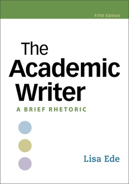 The Academic Writer by Lisa Ede - Fifth Edition, 2021 from Macmillan Student Store