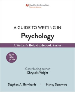 Guide to Writing in Psychology by Stephen Bernhardt; Nancy Sommers; Chrysalis Wright - First Edition, 2019 from Macmillan Student Store