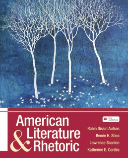 American Literature and Rhetoric by Robin Aufses; Renee Shea; Katherine E. Cordes; Lawrence Scanlon - First Edition, 2021 from Macmillan Student Store