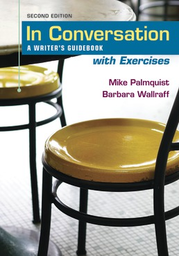 In Conversation with Exercises by Mike Palmquist; Barbara Wallraff - Second Edition, 2020 from Macmillan Student Store