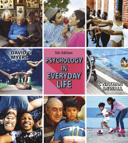 Psychology in Everyday Life (High School) by David G. Myers; C. Nathan DeWall - Fifth Edition, 2020 from Macmillan Student Store
