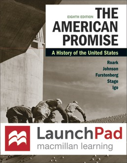 LaunchPad for The American Promise, Combined Volume (Six-Month Access) by James L. Roark; Michael P. Johnson; Francois Furstenberg; Sarah Stage; Sarah Igo - Eighth Edition, 2020 from Macmillan Student Store