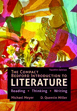 The Compact Bedford Introduction to Literature (Hardcover) by Michael Meyer; D. Quentin Miller - Twelfth Edition, 2020 from Macmillan Student Store