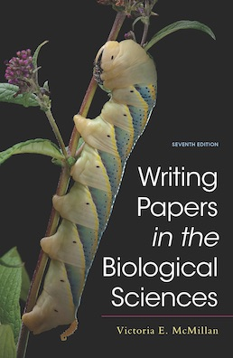 Writing Papers in the Biological Sciences by Victoria E. McMillan - Seventh Edition, 2021 from Macmillan Student Store