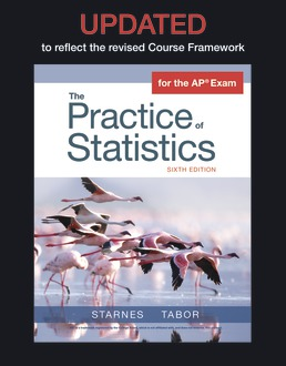 UPDATED Version of The Practice of Statistics by Daren S. Starnes; Josh Tabor - Sixth Edition, 2020 from Macmillan Student Store