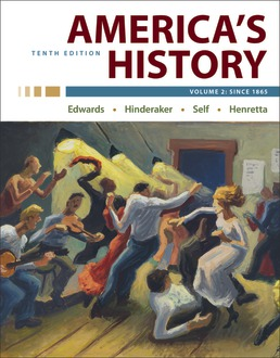 America's History, Volume 2 by Rebecca Edwards; Eric Hinderaker; Robert Self; James Henretta - Tenth Edition, 2021 from Macmillan Student Store