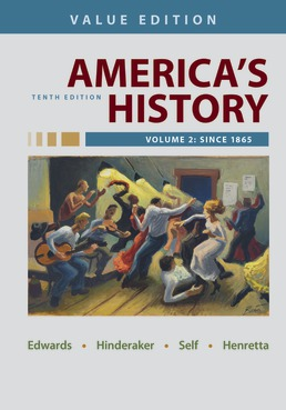 America's History, Value Edition, Volume 2 by Rebecca Edwards; Eric Hinderaker; Robert Self; James Henretta - Tenth Edition, 2021 from Macmillan Student Store