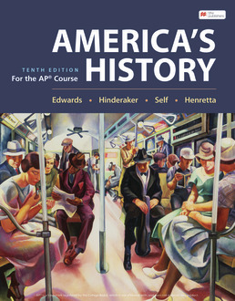 Henretta's America's History for the AP® Course by Rebecca Edwards; Eric Hinderaker; Robert O. Self; James A. Henretta - Tenth Edition, 2021 from Macmillan Student Store