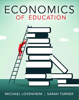 Economics of Education by Michael Lovenheim; Sarah Turner - First Edition, 2018 from Macmillan Student Store