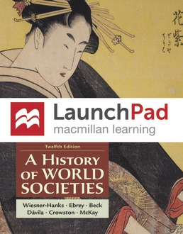 Launchpad for A History of World Societies (Six-Months Access) by Merry E. Wiesner-Hanks; Patricia Buckley Ebrey; Roger B. Beck; Jerry Davila; Clare Haru Crowston; John P. McKay - Twelfth Edition, 2021 from Macmillan Student Store