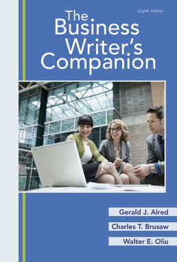 Business Writer's Companion by Gerald J. Alred; Charles T. Brusaw; Walter E. Oliu - Eighth Edition, 2017 from Macmillan Student Store
