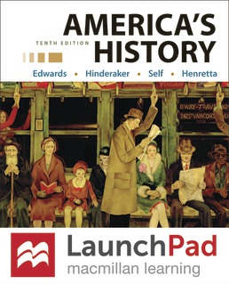 LaunchPad for America's History (1-Term Access) by Rebecca Edwards; Eric Hinderaker; Robert Self; James Henretta - Tenth Edition, 2021 from Macmillan Student Store