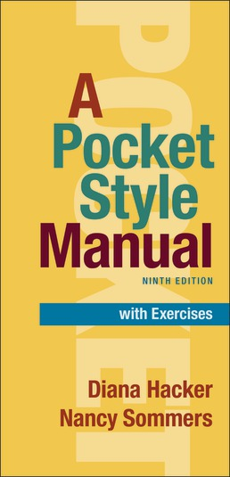 A Pocket Style Manual with Exercises by Diana Hacker; Nancy Sommers - Ninth Edition, 2021 from Macmillan Student Store