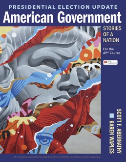 Presidential Election Update American Government: Stories of a Nation by Scott Abernathy; Karen Waples - First Edition, 2021 from Macmillan Student Store
