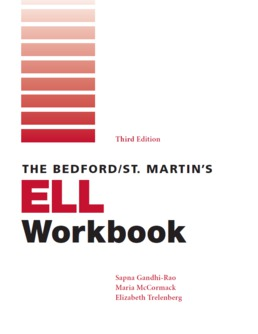Bedford/St. Martin's ELL Workbook by Sapna Gandhi-Rao; Maria McCormack; Elizabeth Trelenberg - Third Edition, 2020 from Macmillan Student Store
