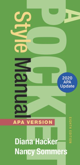 Pocket Style Manual, APA Version, 2020 Update by Diana Hacker; Nancy Sommers - Eighth Edition, 2019 from Macmillan Student Store