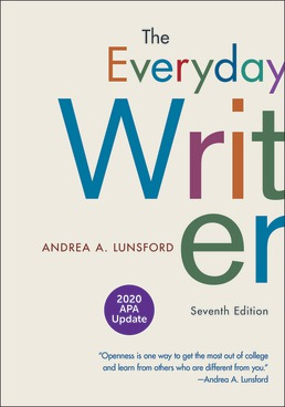 The Everyday Writer with 2020 APA Update by Andrea A. Lunsford - Seventh Edition, 2020 from Macmillan Student Store