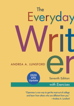 The Everyday Writer with Exercises, 2020 APA Update by Andrea A. Lunsford - Seventh Edition, 2020 from Macmillan Student Store