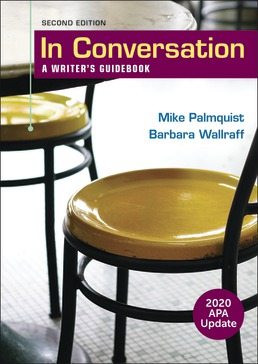 In Conversation with 2020 APA Update by Mike Palmquist; Barbara Wallraff - Second Edition, 2020 from Macmillan Student Store