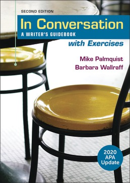 In Conversation with Exercises, 2020 APA Update by Mike Palmquist; Barbara Wallraff - Second Edition, 2020 from Macmillan Student Store