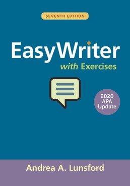 EasyWriter with Exercises, 2020 APA Update by Andrea A. Lunsford - Seventh Edition, 2019 from Macmillan Student Store