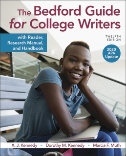 The Bedford Guide for College Writers with Reader, Research Manual, and Handbook, 2020 APA Update by X.J. Kennedy; Dorothy Kennedy; Marcia Muth - Twelfth Edition, 2020 from Macmillan Student Store